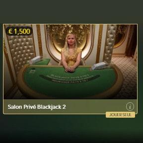 Blackjack Salon Privé pour joueurs VIP