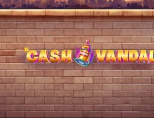 Machine à sous Cash Vandal de Play'n Go est disponible sur Lucky31